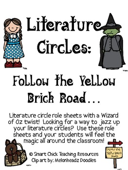 Literature Circles Packet...Follow the Yellow Brick Road!