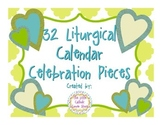 Liturgical Calendar Celebration Pieces