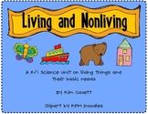 Living and Nonliving: We Have Basic Needs