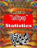 """Lollipop"" STATISTICS"