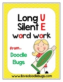 Long U Silent E { Sneaky E } Unit