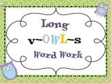 Long Vowel Owls Literacy Station Unit