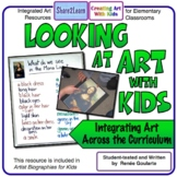 Looking At Art with Kids - Integrating Art Across the Curriculum