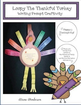 Loopy the Thankful Turkey Writing Prompt Craftivity