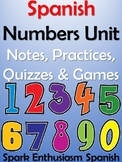 Los Numeros Spanish Numbers Unit - Notes, Practices, Quizz