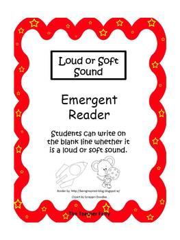 Loud & Soft Sound- Emergent Reader