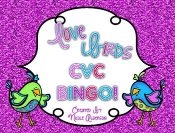 Love Birds! CVC Bingo {freebie!}
