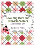 Love Bug Valentine's Math and Literacy Centers