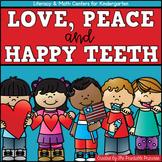 Love, Peace, & Happy Teeth! {February Literacy & Math Cent
