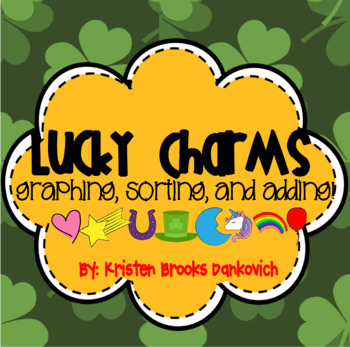 Lucky Charms Graphing and Addition Pack!