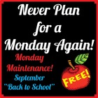 """Life Skills in MONDAY MAINTENANCE 1.0 September """"Back to S"""
