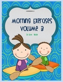 MORNING EXERCISES -  daily morning work: volume 3