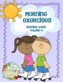MORNING EXERCISES -  {Morning Work ~ volume 4}
