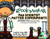 Mad Scientist Matter Experiments