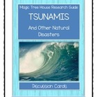 Magic Tree House Research Guide TSUNAMIS - Discussion Cards