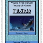 Magic Tree House Research Guide TITANIC - Discussion Cards