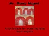 Magnets Foldable Idea FREE!!!  (Mr. Manny Magnet)