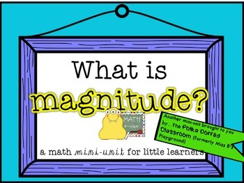 Magnitude Mini Unit for Primary Grades