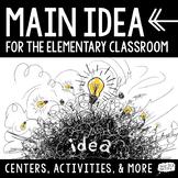 Main Idea Centers + Activities