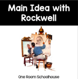 Main Idea and Norman Rockwell
