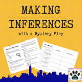 Making Inferences - Mystery Play with Inference Questions