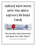 Making Inferences Using White Mystery Airheads Lab