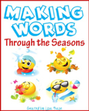 Making Words Through the Seasons, K-4