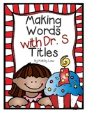 Making Words with Dr. S Titles