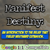 Manifest Destiny: An Introduction to the Belief that Fuele