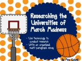 March Madness: Researching the Colleges Behind the Brackets