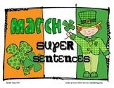 March Super Sentences