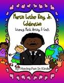 Martin Luther King Jr Celebration Literacy, Math, Writing,