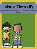 Relating Multiplication To Division Game -Match Them Up