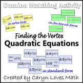 Matching Game:Finding Vertex of a Quadratic in Standard/Ve