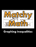 Matchy Math:  Graphing Inequalities Game *FREE*