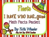 Math - Cinco de Mayo Fiesta: I Have Math Facts