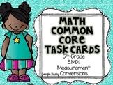 Math Common Core Task Cards 5th Grade CCSS 5.MD.1 Converti