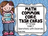 Math Common Core Task Cards 5th Grade CCSS 5.NBT.7 Operati
