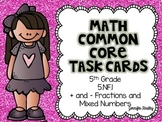Math Common Core Task Cards 5th Grade CCSS 5.NF.1 (+ and -