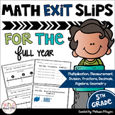 Math Exit Slips 5th Grade BUNDLE Common Core Aligned