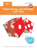 Math Games and Activities with Dice - Grades 1-7