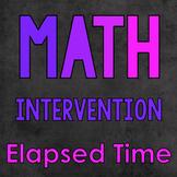 Math Intervention: Elapsed Time