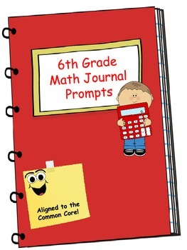 Math Journal - Sixth Grade Math Journal Prompts Aligned to