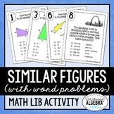 Similar Figures - Math Lib Activity!