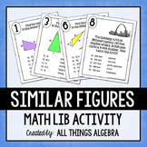 Similar Figures: Math Lib Activity