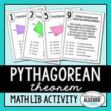 The Pythagorean Theorem - Math Lib Activity!