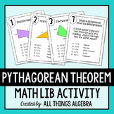The Pythagorean Theorem - Math Lib Activity!