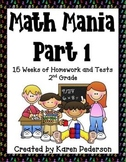 Math Mania- Part 1-15 Weeks of Homework and Tests for 2nd