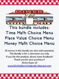 Math Menus Bundled: Place Value, Money, and Time