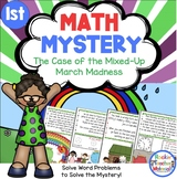 Math Mystery-Case of the Mixed-Up March Madness-Grade 1-CCSS